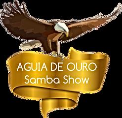 Aguia de Ouro Samba Sho