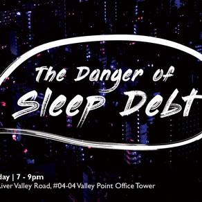 The Danger of Sleep Debt