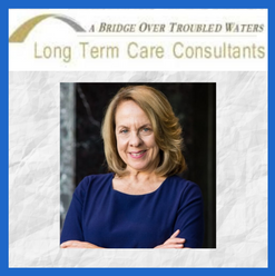 A Bridge Over Troubled Waters Long-Term Care Consultants