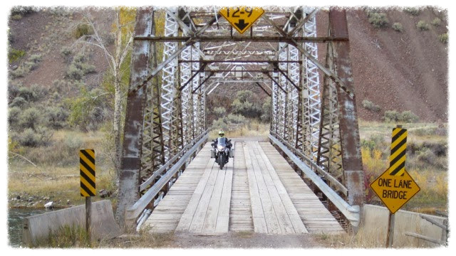 Greg crosses bridge off Highway 93 near Challis, Idaho