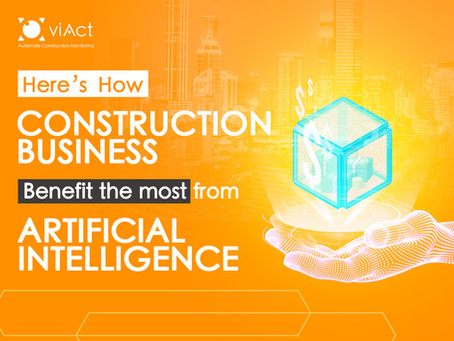 How Does The Construction Business Benefit The Most From Artificial Intelligence?