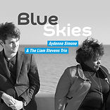 Aydenne Simone & The Liam Stevens Trio - 'Blue Skies' Album cover