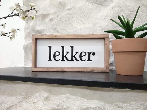 Lekker Sign