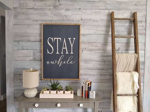 Stay Awhile Large Wood Sign