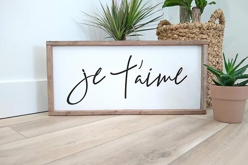 Je T'Aime : I love you.