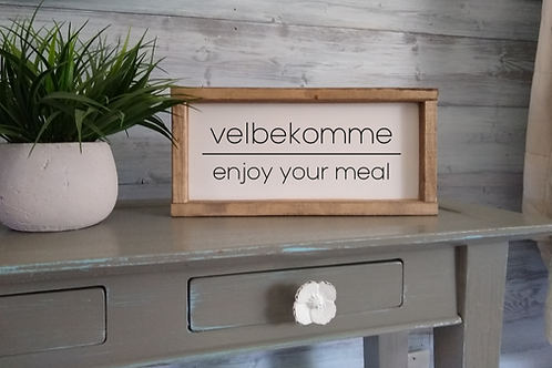 Velbekomme : Enjoy Your Meal - Wooden Sign