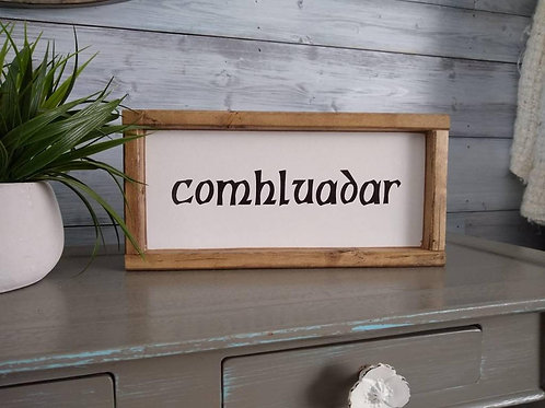 Comhluadar Wood Sign