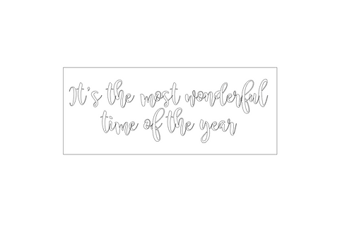 CHRISTMAS: It's the most wonderful time of the year (script font)