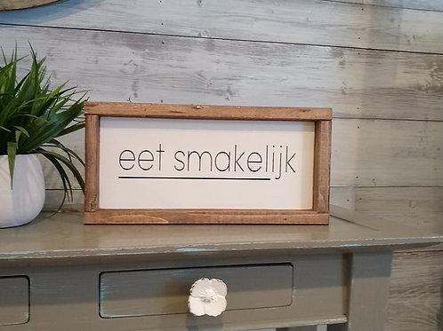 Eet Smakelijk Wood Sign