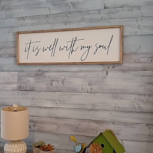 FRIENDSHIP: It Is Well With My Soul - Wood Sign