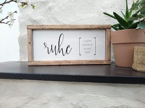 Ruhe - German Sign
