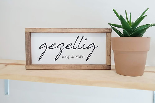 Gezellig: Cozy & Warm - Wood Sign