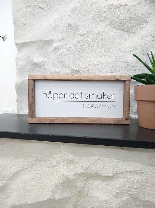 Håper Det Smaker Sign - Norwegian