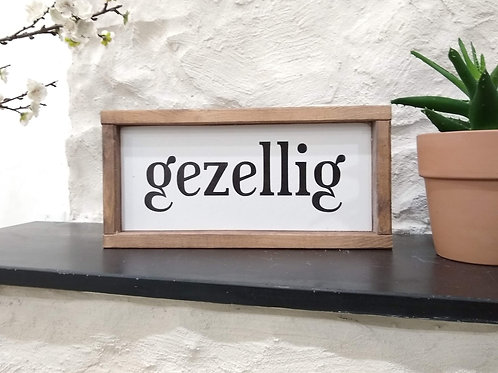 Gezellig Wood Sign