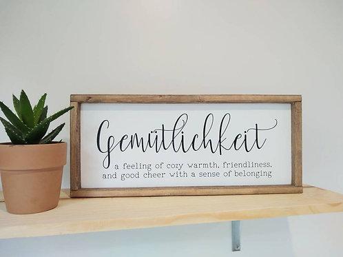 Gemutlichkeit - German Sign