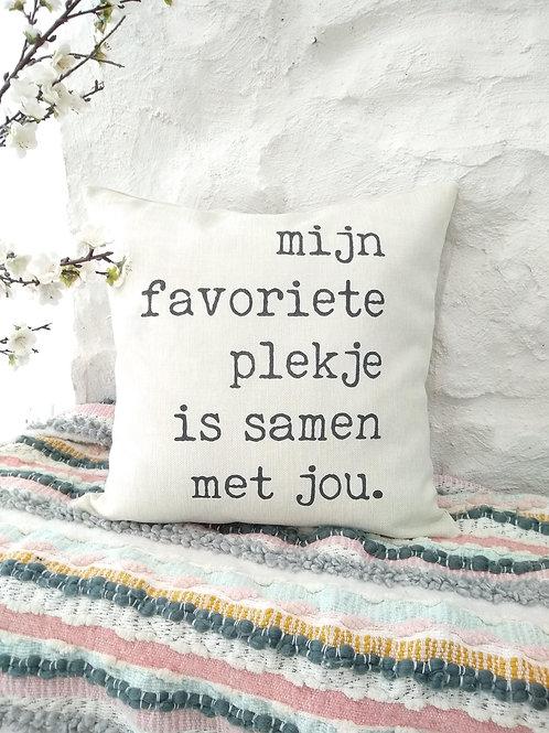 Mijn Favoriete Plekje Is Samen Met Jou - Pillow