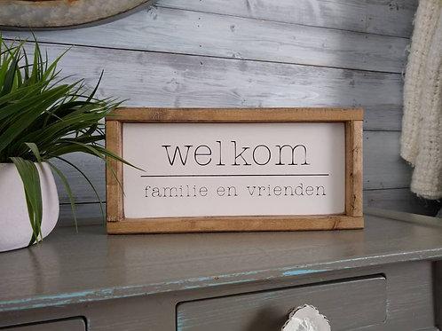 Dutch Welkom Sign