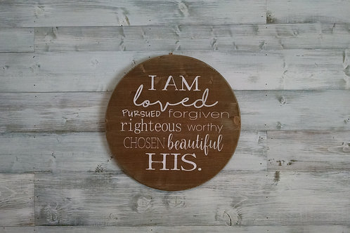 Session 3: (SOLD OUT) Round Wood Stained Sign - I Am...His.
