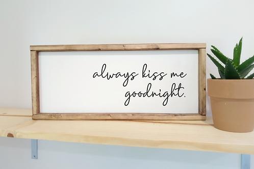 DIY Kit: Always Kiss Me Goodnight