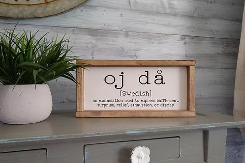 DIY KIT:  Oj Da Sign