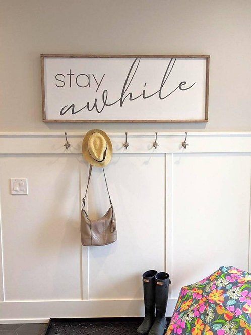 Stay Awhile - Large Wood Sign