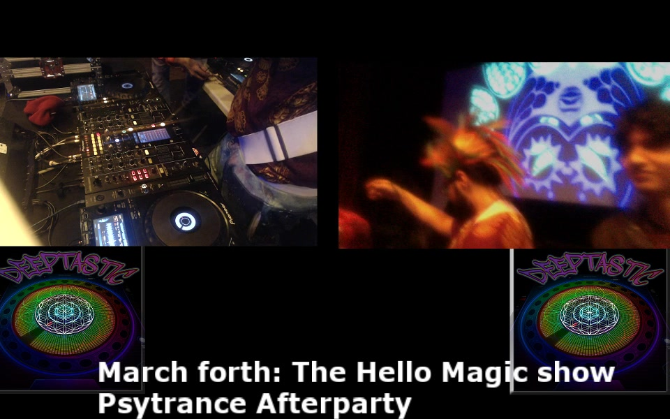 he Hello Magic Show: PSYTRANCE afterparty