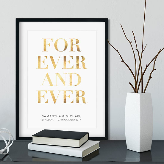 Forever and Ever Gold Foil Print