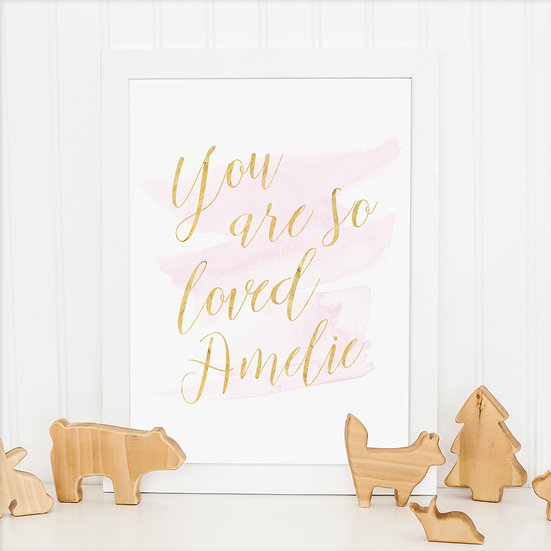 Personalised 'You are so loved' Watercolour Print