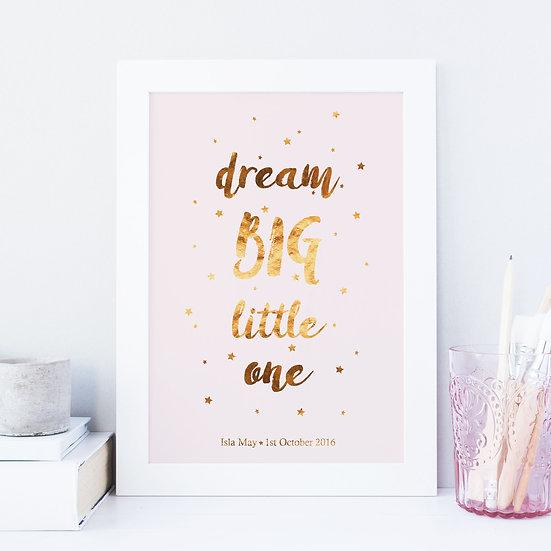 Personalised 'Dream Big Little One' Foil Nursery Print