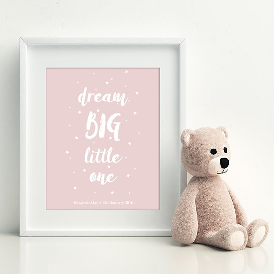 'Dream Big Little One' Digital Print