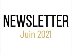 📰 Newsletter Juin 2021