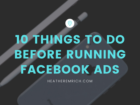 10 things to do BEFORE running Facebook ads