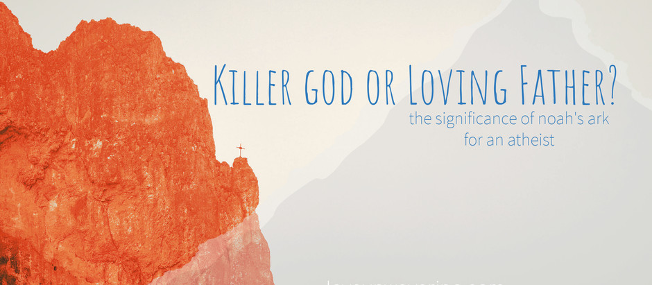 Killer God or Loving Father