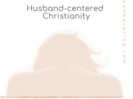 Valley Notes: Husband-centered Christianity