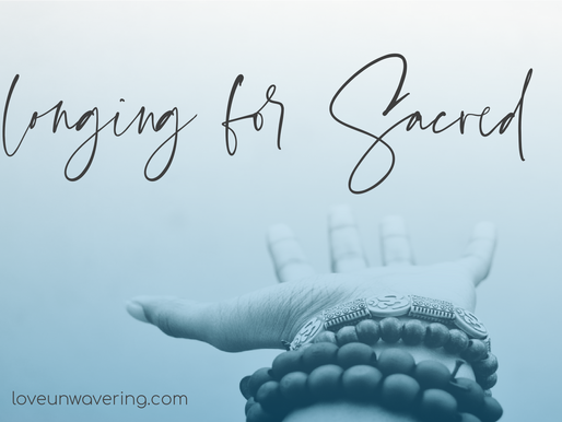 Longing for Sacred