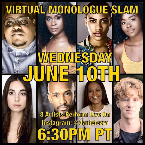 Performing on Daniel Ezra's Virtual Monologue Slam on IG Live