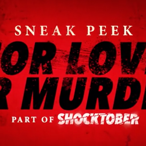 'For Love Or Murder' premiering on 10/22