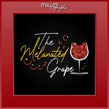 The Melanated Grape