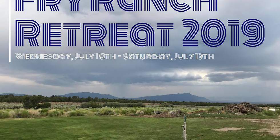 Fry Ranch Retreat 2019