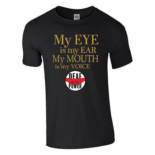 My Eye Is My Ear Tee (Mens/Kids)