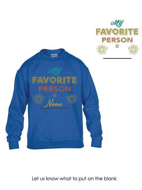 Kids My Favorite Is Sweatshirt