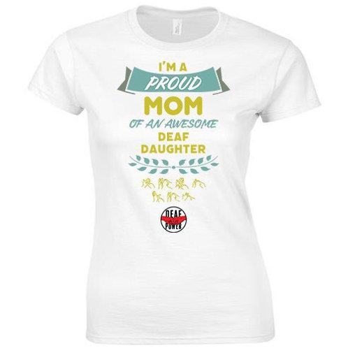 I'm A Proud Mom Tee (Womens/Kids)