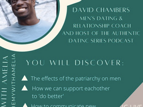 S1. E9 The effects of the patriarchy, supporting each other and communication with David Chambers