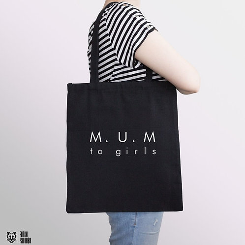 M.U.M to girls - tote bag
