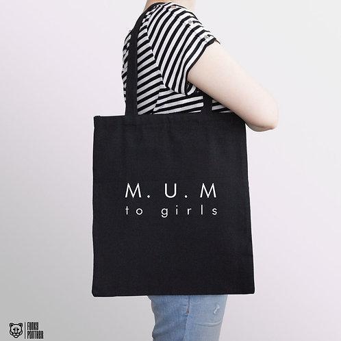 M.U.M to girls - tote bag