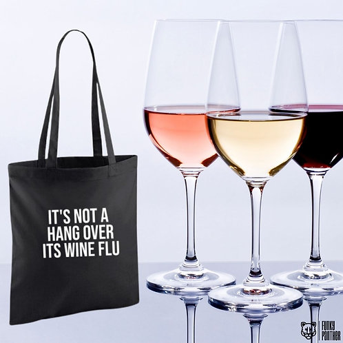 it's not a hang over it's wine flu - tote bag