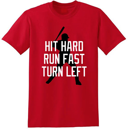 Hit Hard Run Fast Mens T-Shirt