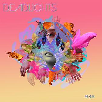 Deadlights - Mesma - album cover.jpg