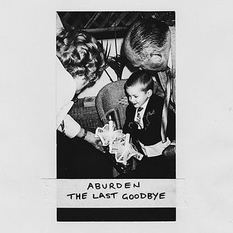 Aburden - The Last Goodbye Front Cover.j