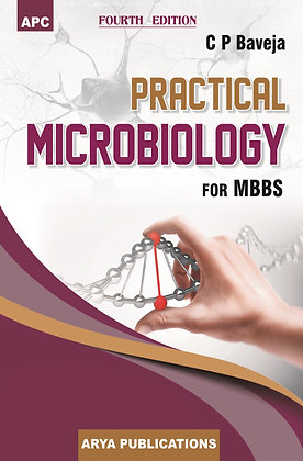 Practical Microbiology for MBBS